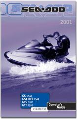 2001 SeaDoo GS, GSX RFI, GTS, GTI Operator's Guide
