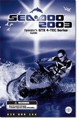 2003 SeaDoo GTX 4-TEC