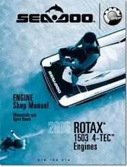 2005 SeaDoo ROTAX 1503 4-TEC Engine Shop Manual