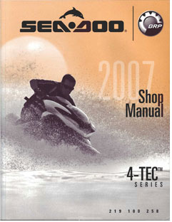 2007 SeaDoo 4-TEC GTI, GTI SE, GTX,WAKE, RXP, RXT Shop Manual